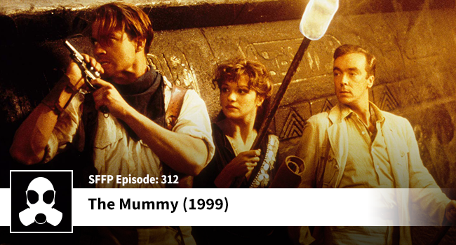 312 The Mummy 1999 Movie Review Podcast Film Discussion